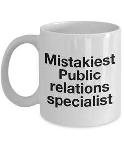 Mistakiest Public Relations Specialist Gag Gift for Coworker Boss Retirement or Birthday - Ribbon Canyon