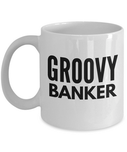 Groovy Banker - Birthday Retirement or Thank you Gift Idea -   11oz Coffee Mug - Ribbon Canyon