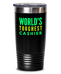 World's Toughest Cashier Inspiration Quote 20oz. Stainless Tumblers - Ribbon Canyon
