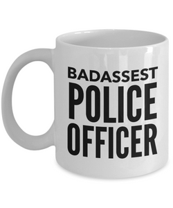 Badassest Police Officer, 11oz Coffee Mug  Dad Mom Inspired Gift - Ribbon Canyon