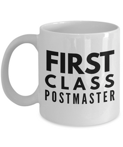 First Class Postmaster - Birthday Retirement or Thank you Gift Idea -   11oz Coffee Mug - Ribbon Canyon