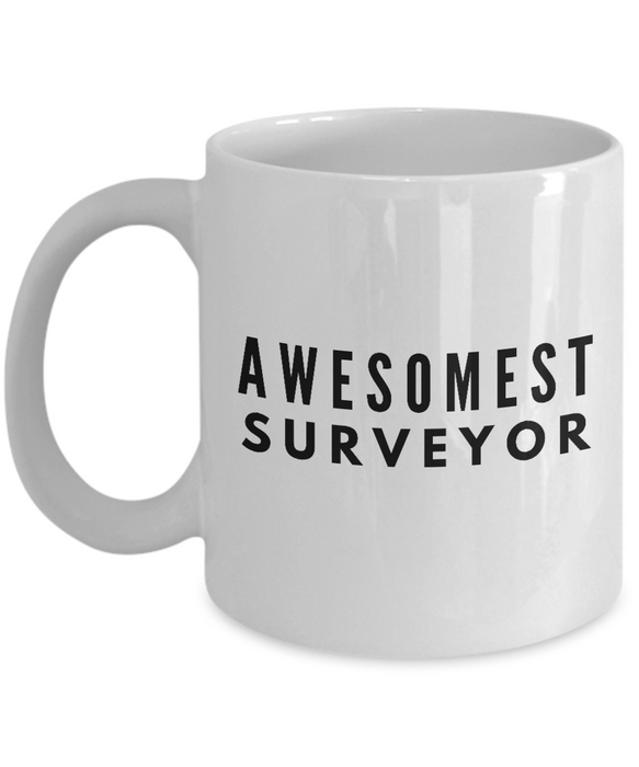 Awesomest Surveyor - Birthday Retirement or Thank you Gift Idea -   11oz Coffee Mug - Ribbon Canyon