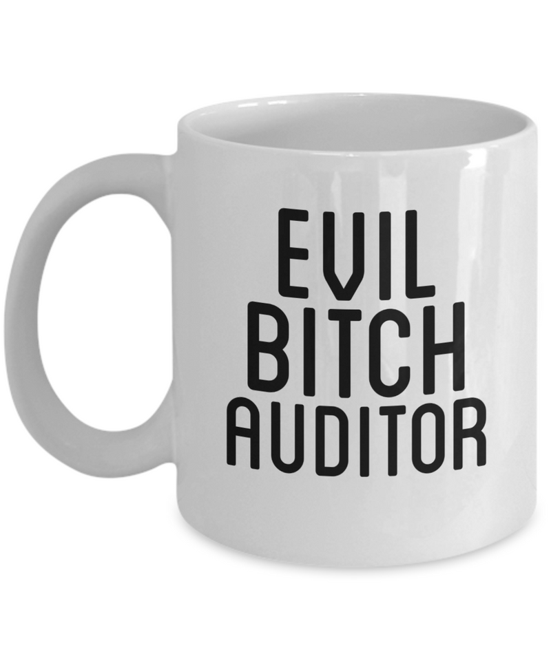 Evil Bitch Auditor, 11Oz Coffee Mug Best Inspirational Gifts and Sarcasm Perfect Birthday Gifts for Men or Women / Birthday / Christmas Present - Ribbon Canyon
