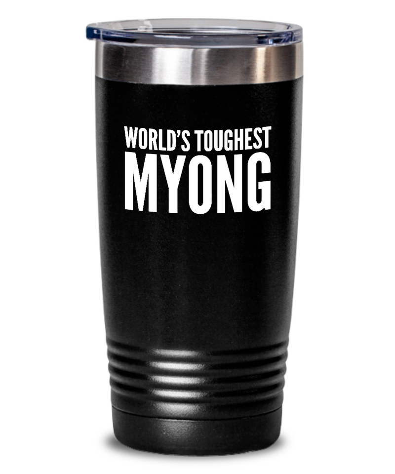 #GB Tumbler White NAME 3614 World's Toughest MYONG
