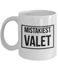 Mistakiest Valet  11oz Coffee Mug Best Inspirational Gifts - Ribbon Canyon