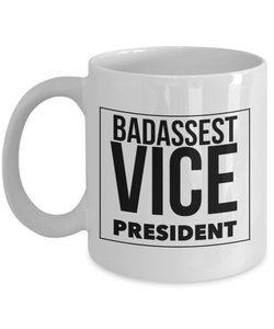 Badassest Vice President, 11oz Coffee Mug  Dad Mom Inspired Gift - Ribbon Canyon