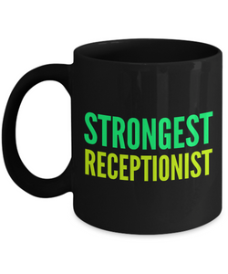 Strongest Receptionist -  Coworker Friend Retirement Birthday or Graduate Gift -   11oz Coffee Mug - Ribbon Canyon