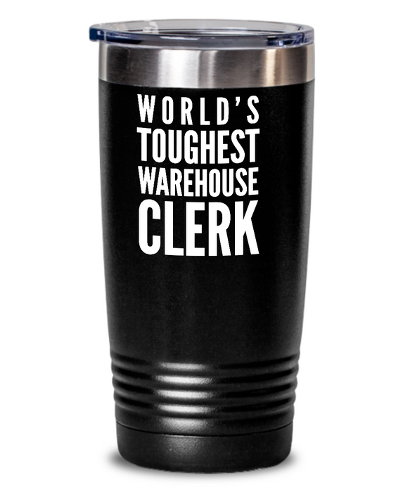 Warehouse Clerk - Novelty Gift White Print 20oz. Stainless Tumblers - Ribbon Canyon