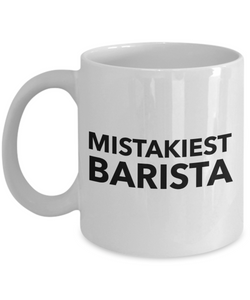 Mistakiest Barista Gag Gift for Coworker Boss Retirement or Birthday - Ribbon Canyon