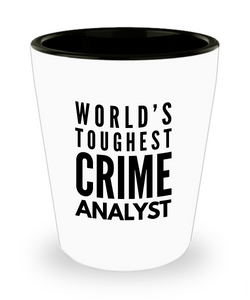 Friend Leaving Novelty Short Glass for Crime Analyst