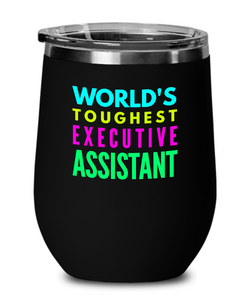 World's Toughest Executive Assistant Insulated 12oz Stemless Wine Glass - Ribbon Canyon