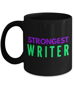 Strongest Writer -  Coworker Friend Retirement Birthday or Graduate Gift -   11oz Coffee Mug - Ribbon Canyon