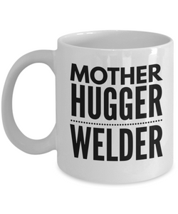 Mother Hugger Welder Gag Gift for Coworker Boss Retirement or Birthday - Ribbon Canyon