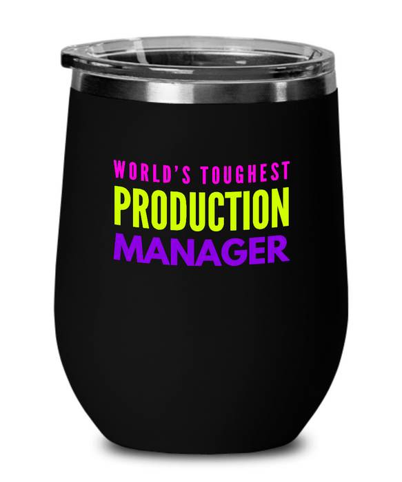 World's Toughest Production Manager Insulated 12oz Stemless Wine Glass - Ribbon Canyon