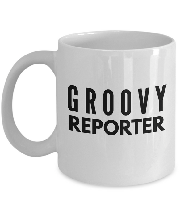 Groovy Reporter - Birthday Retirement or Thank you Gift Idea -   11oz Coffee Mug - Ribbon Canyon