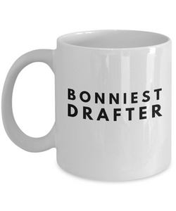 Bonniest Drafter - Birthday Retirement or Thank you Gift Idea -   11oz Coffee Mug - Ribbon Canyon