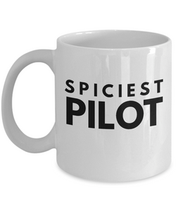 Spiciest Pilot - Birthday Retirement or Thank you Gift Idea -   11oz Coffee Mug - Ribbon Canyon