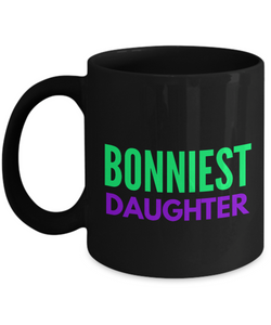 Bonniest Daughter - Family Gag Gifts For Mom or Dad Birthday Father or Mother Day -   11oz Coffee Mug - Ribbon Canyon