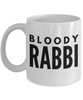 Funny Mug Bloody Rabbi   11oz Coffee Mug Gag Gift for Coworker Boss Retirement - Ribbon Canyon