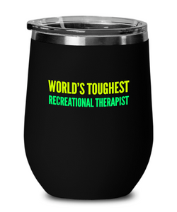 World's Toughest Recreational Therapist Insulated 12oz Stemless Wine Glass - Ribbon Canyon