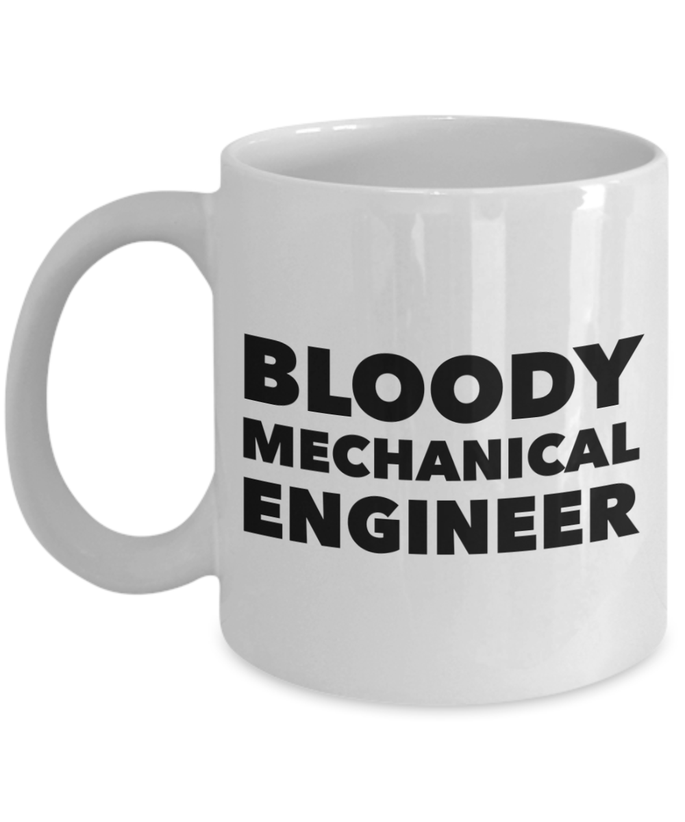 Bloody Mechanical Engineer Gag Gift for Coworker Boss Retirement or Birthday - Ribbon Canyon
