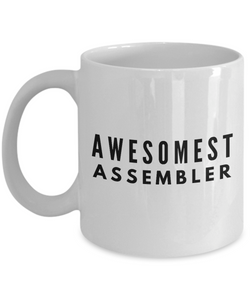 Awesomest Assembler - Birthday Retirement or Thank you Gift Idea -   11oz Coffee Mug - Ribbon Canyon