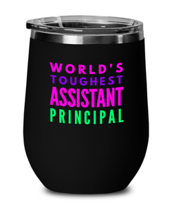 World's Toughest Assistant Principal Insulated 12oz Stemless Wine Glass - Ribbon Canyon