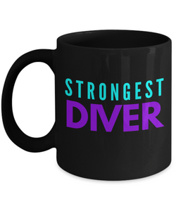 Strongest Diver -  Coworker Friend Retirement Birthday or Graduate Gift -   11oz Coffee Mug - Ribbon Canyon
