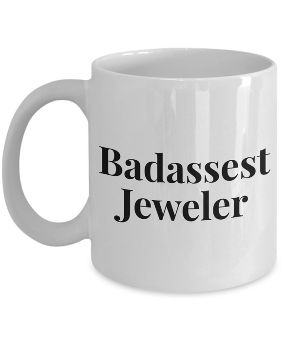 Badassest Jeweler, 11oz Coffee Mug  Dad Mom Inspired Gift - Ribbon Canyon