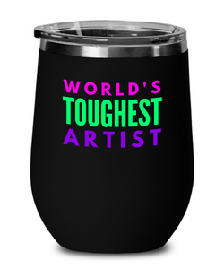 World's Toughest Artist Insulated 12oz Stemless Wine Glass - Ribbon Canyon