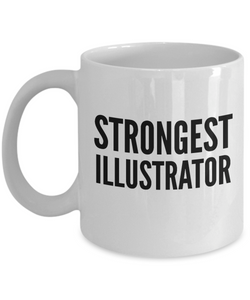 Strongest Illustrator - Birthday Retirement or Thank you Gift Idea -   11oz Coffee Mug - Ribbon Canyon