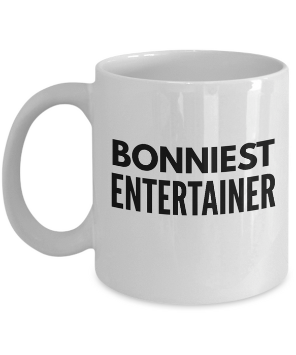 Bonniest Entertainer - Birthday Retirement or Thank you Gift Idea -   11oz Coffee Mug - Ribbon Canyon