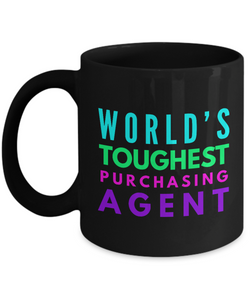 """ World's Toughest Purchasing Agent "" Novelty Gifts Boss Leaving Retirement Coworker Gift -   11oz Black Mug - Ribbon Canyon"