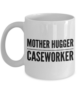 Mother Hugger Caseworker Gag Gift for Coworker Boss Retirement or Birthday - Ribbon Canyon