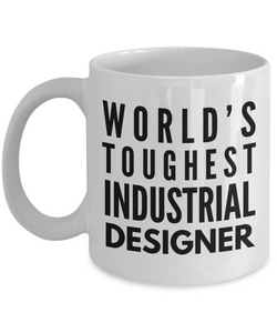 """ World's Toughest Industrial Designer "" Gag Gift for Co -Worker, Boss Mom or Dad   11oz Coffee Mug - Ribbon Canyon"