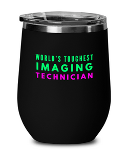 World's Toughest Imaging Technician Insulated 12oz Stemless Wine Glass - Ribbon Canyon