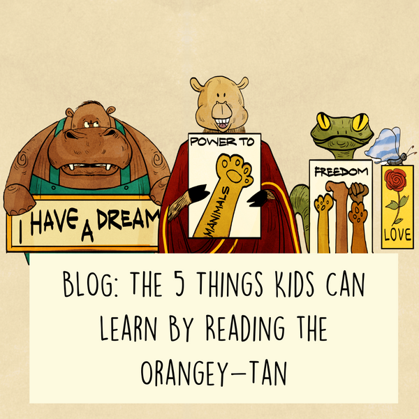 The 5 Things Kids Can Learn By Reading the Orangey-Tan