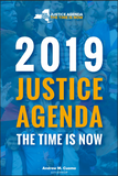 2019 Justice Agenda, the Time is Now