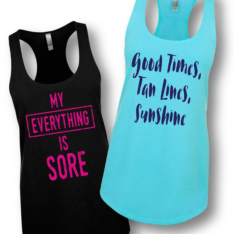 My Everything is Sore or Good Times Women's Tank Top - Assorted Styles and Sizes Women's Apparel - DailySale