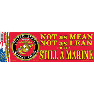 US MARINE CORPS, NOT AS MEAN BUMPER STICKER