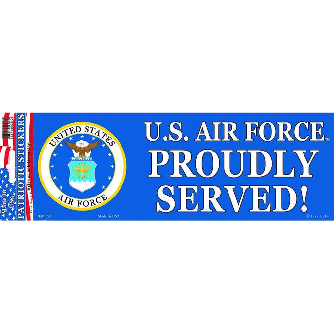 US AIR FORCE, PROUDLY SERVED BUMPER STICKER