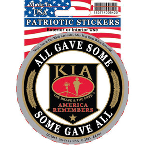 KIA KILLED IN ACTION, SOME GAVE ALL STICKER