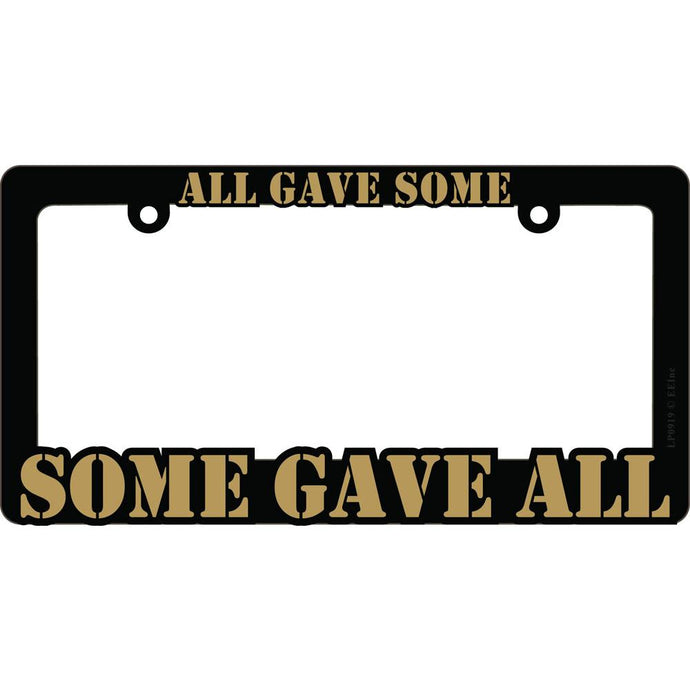 SOME GAVE ALL LICENSE PLATE FRAME