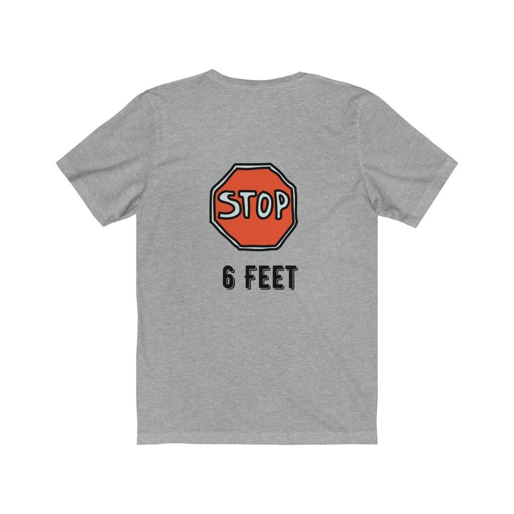 6 Feet Away Cotton Tee T-Shirt Tatiez Boutique