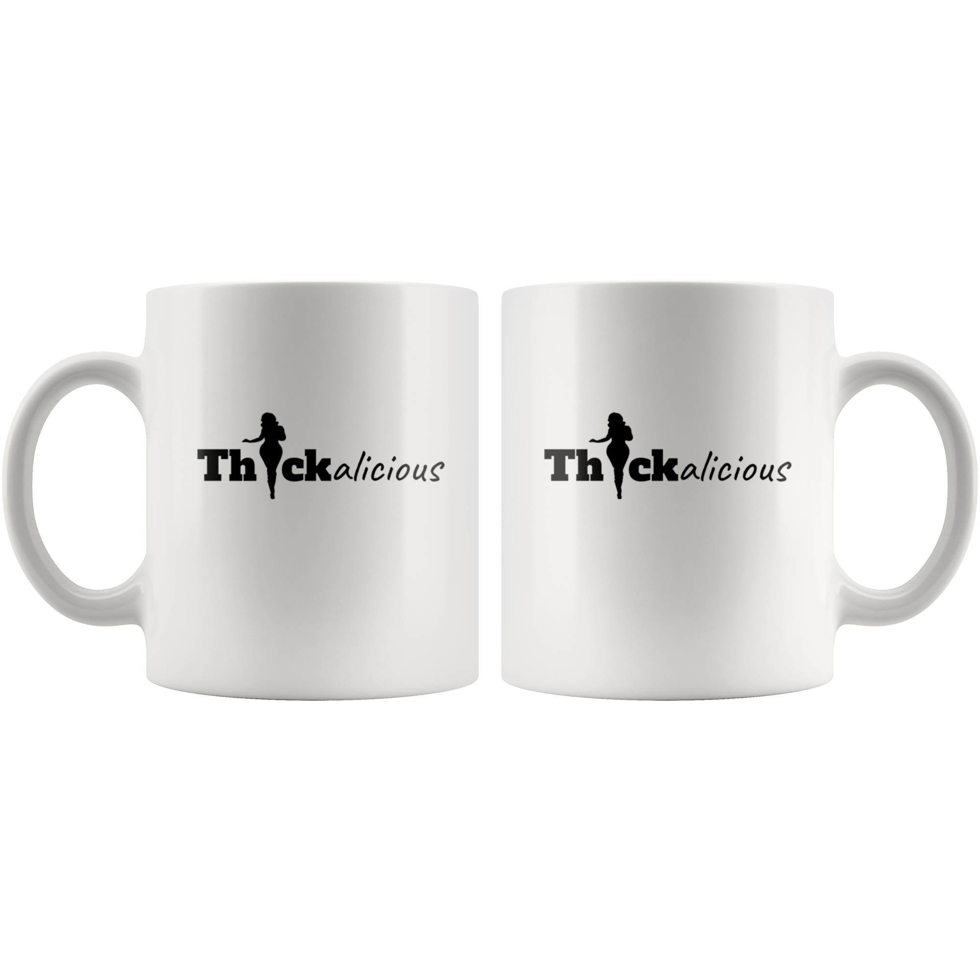 Thickalicious Mug Drinkware Tatiez Boutique