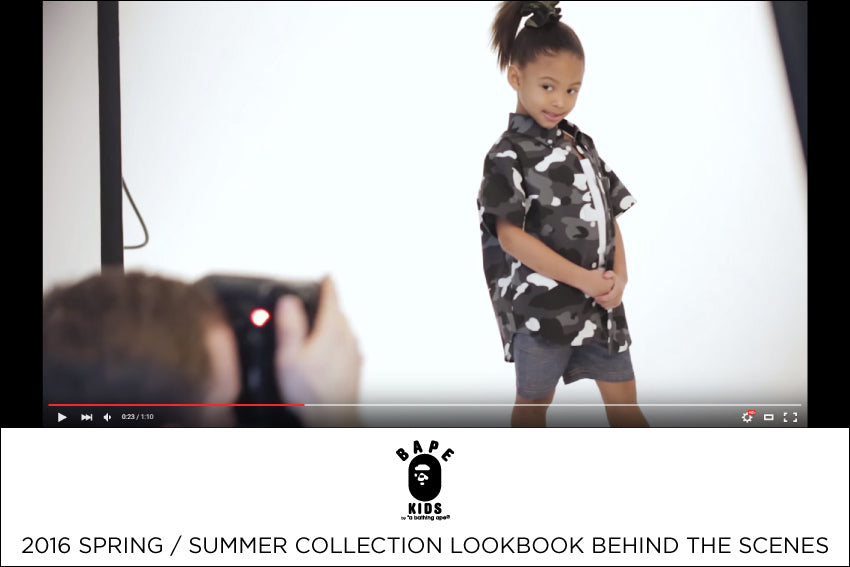 BAPE KIDS? 2016 SPRING / SUMMER COLLECTION LOOKBOOK BEHIND THE SCENES