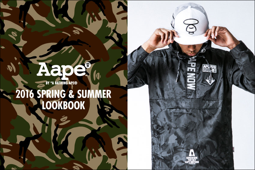 AAPE BY A BATHING APE? 2016 SPRING / SUMMER COLLECTION LOOKBOOK