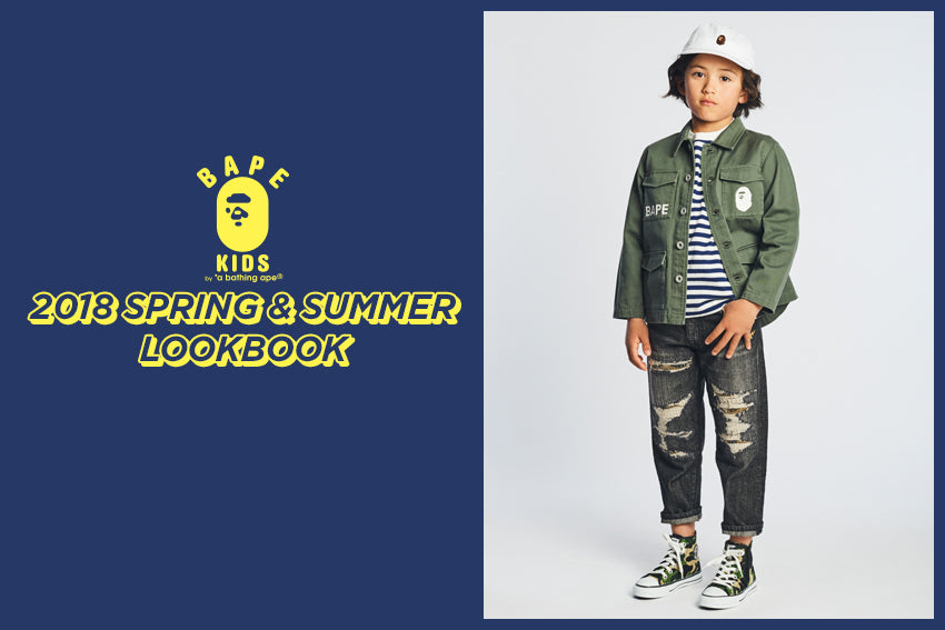BAPE KIDS® 2018 SPRING/SUMMER COLLECTION LOOKBOOK