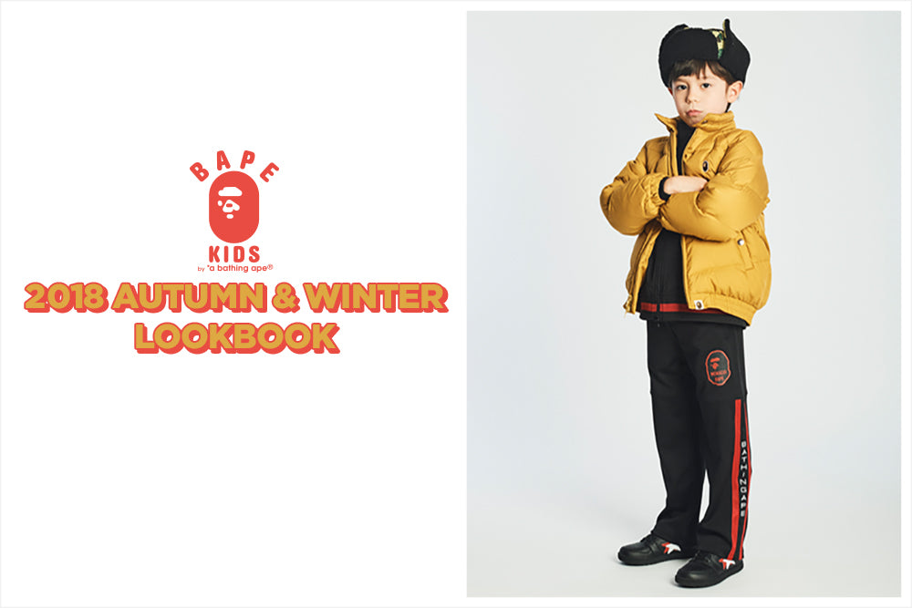 BAPE KIDS® 2018 AUTUMN/WINTER COLLECTION LOOKBOOK