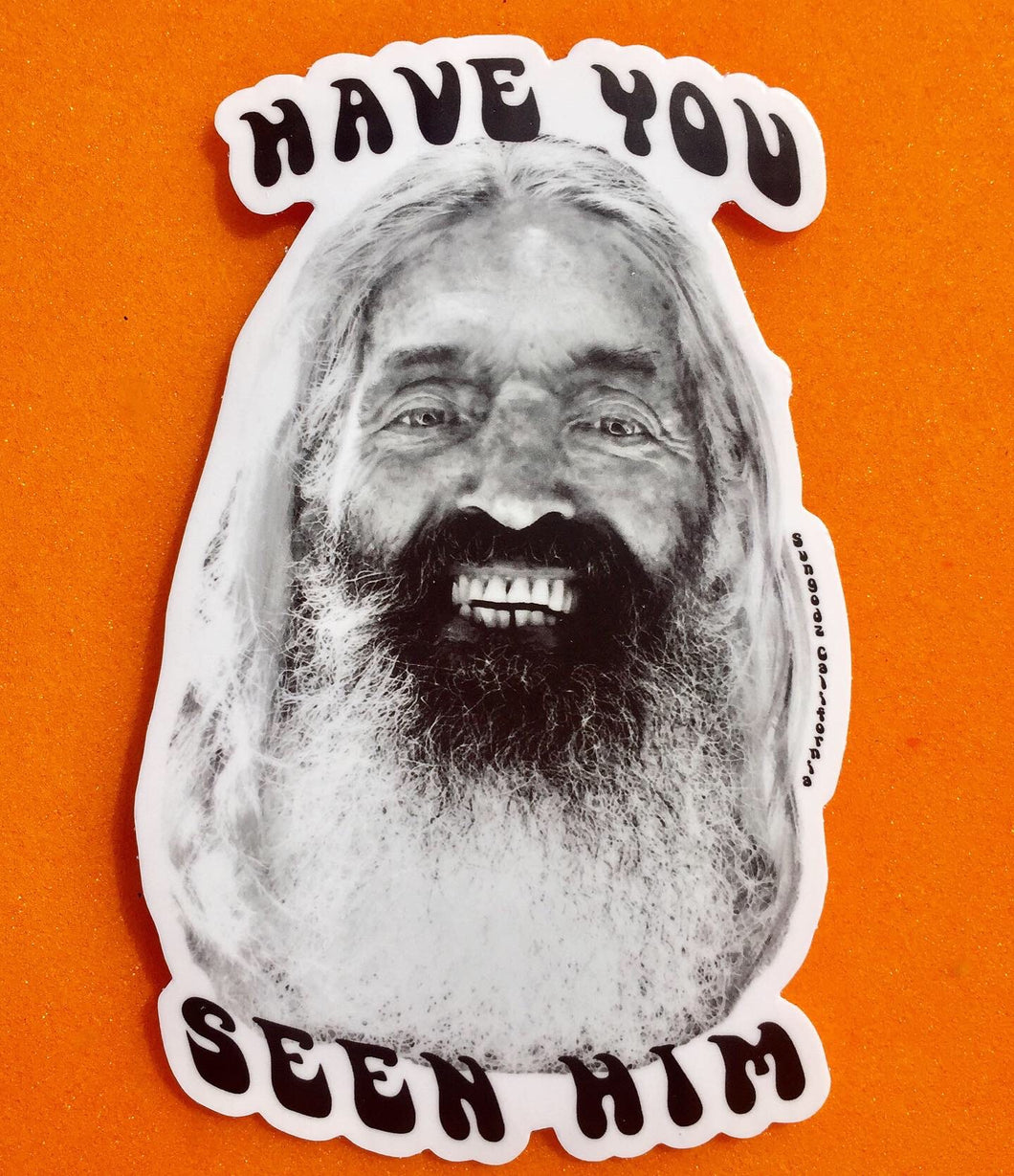"""Have You Seen Him"" John Peck Sticker"